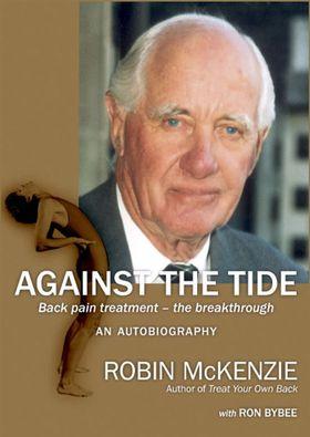 Against the Tide, Självbiografi av Robin McKenzie
